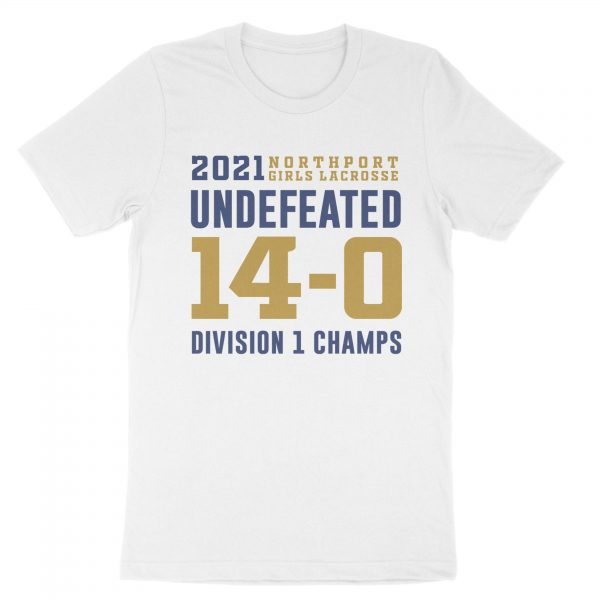 Girls LAX Undefeated Division 1 Champs Shirt - Front